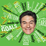 Dr. Oz on Taking Action